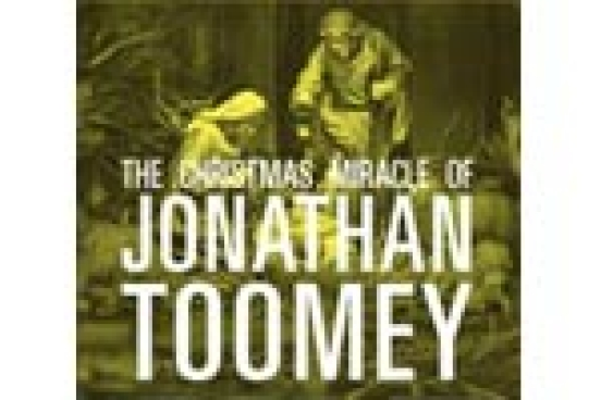 The Christmas Miracle Of Jonathan Toomey.The Christmas Miracle Of Jonathan Toomey Chicago Reviews
